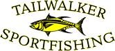 Tailwalker Sportfishing